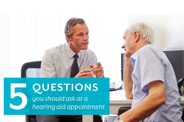 Five questions you should ask at a hearing aid appointment