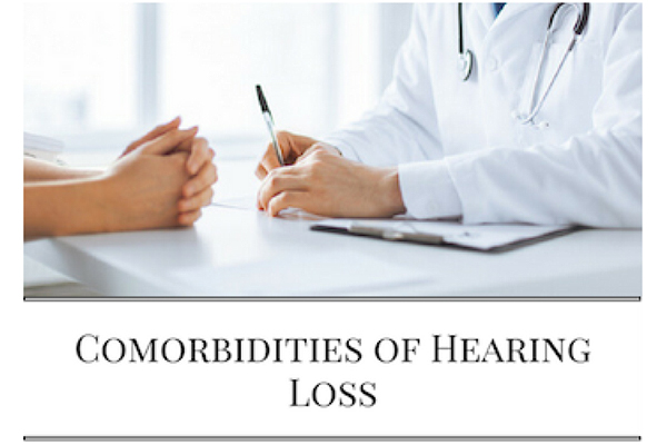 5 Comorbidities of hearing loss