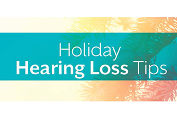 Hearing Tips During the Holidays